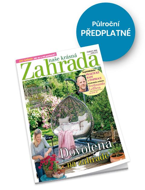 Půlroční předplatné časopisu Naše krásná zahrada